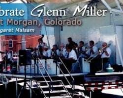 Celebrate Glenn Miller: In Fort Morgan, Colorado 6