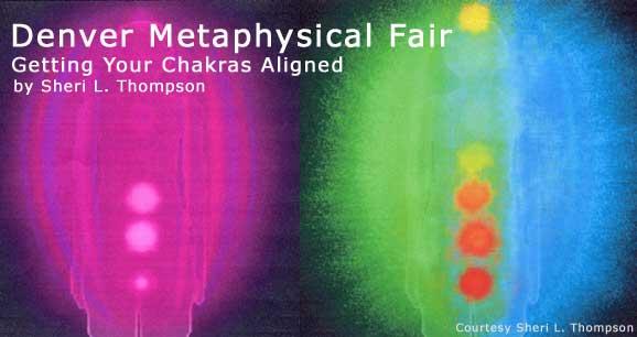 Denver Metaphysical Fair: Getting Your Chakras Aligned