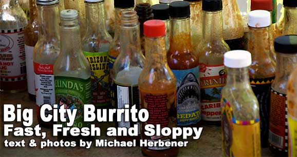 Big City Burrito: Fast, Fresh and Sloppy 4